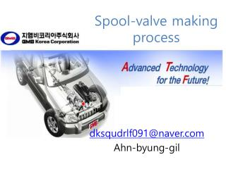 Spool-valve making process
