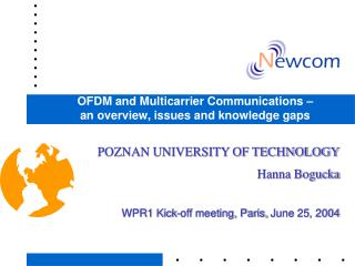 OFDM  and Multicarrier Communications �  an overview, issues and knowledge gaps