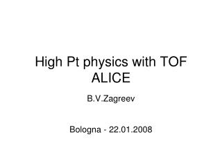 High Pt physics with TOF ALICE