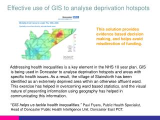 Effective use of GIS to analyse deprivation hotspots