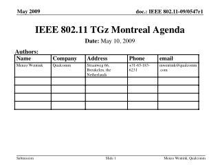IEEE 802.11 TGz Montreal Agenda