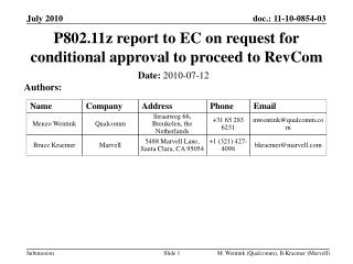P802.11z report to EC on request for conditional approval to proceed to RevCom