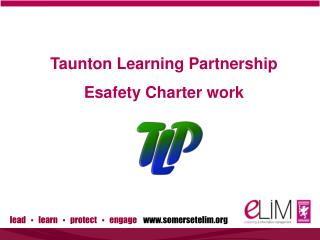 Taunton Learning Partnership Esafety Charter work
