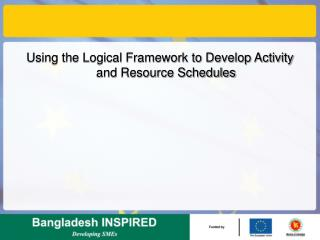Using the Logical Framework to Develop Activity and Resource Schedules