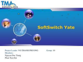 SoftSwitch  Yate