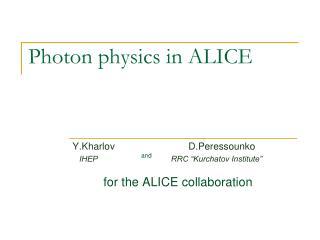 Photon physics in ALICE