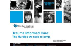 Trauma Informed Care: The Hurdles we need to jump.