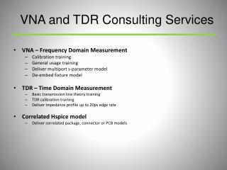 VNA – Frequency Domain Measurement Calibration training General usage training