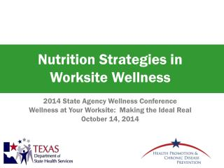 Nutrition Strategies in Worksite Wellness