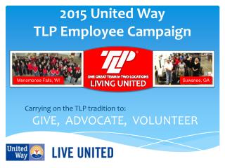 2015 United Way  TLP Employee Campaign