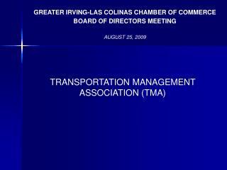 TRANSPORTATION MANAGEMENT ASSOCIATION (TMA)