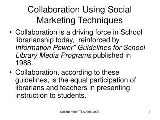 Collaboration Using Social Marketing Techniques