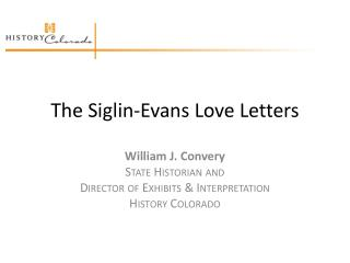The Siglin-Evans Love Letters