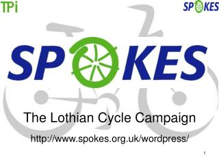 The Lothian Cycle Campaign spokes.uk/wordpress/