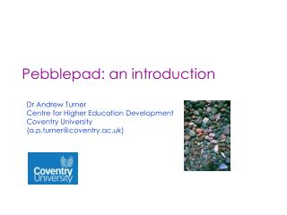 Pebblepad: an introduction
