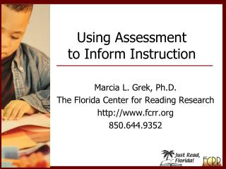 Using Assessment  to Inform Instruction