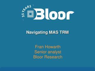 Navigating MAS TRM