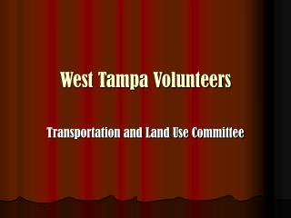 West Tampa Volunteers