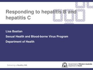 Responding to hepatitis B and hepatitis C