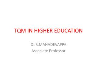 TQM IN HIGHER EDUCATION