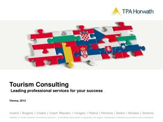Tourism  Consulting Leading  professional  services for your success Vienna, 2012