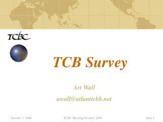 TCB Survey