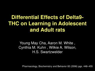 Differential Effects of Delta9-THC on Learning in Adolescent and Adult rats