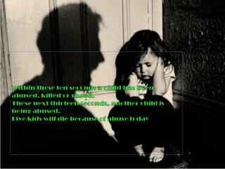 Does Child Maltreatment affect children's behavior and attitude ?
