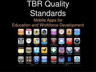 TBR Quality Standards
