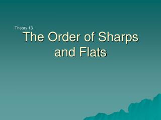 The Order of Sharps and Flats