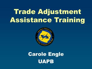 Trade Adjustment Assistance Training