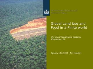 Global Land Use and Food in a Finite world