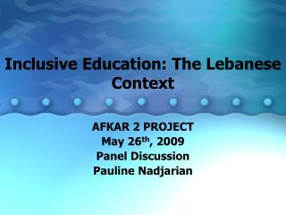 Inclusive Education: The Lebanese Context