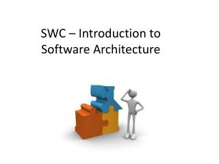 SWC – Introduction to Software Architecture