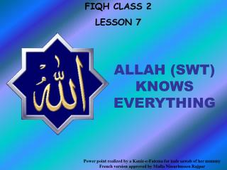 ALLAH (SWT) KNOWS EVERYTHING