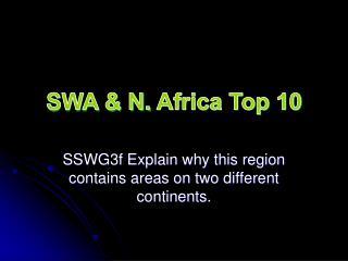 SWA & N.  Africa Top 10