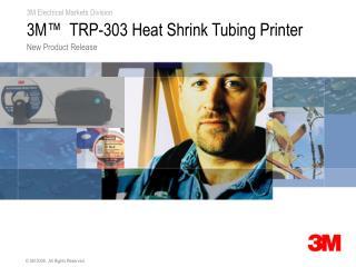 3M�  TRP-303 Heat Shrink Tubing Printer