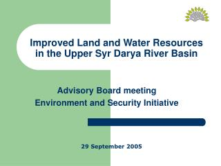Improved Land and Water Resources in the Upper Syr Darya River Basin