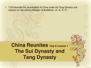 China Reunites  Chp 8 Lesson 1 The Sui Dynasty and Tang Dynasty