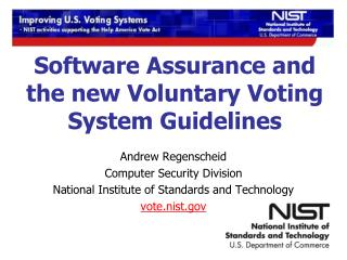 Software Assurance and the new Voluntary Voting System Guidelines