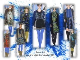 Anna Sui Autumn/Winter trends 2013