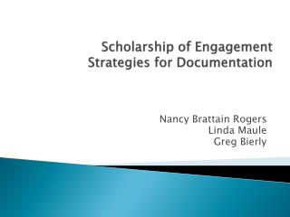 Scholarship of Engagement Strategies for Documentation