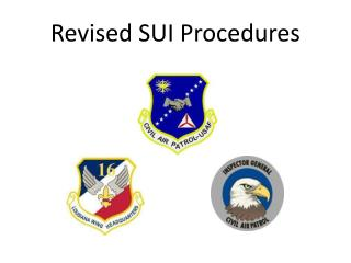 Revised SUI Procedures