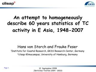 An attempt to homogeneously describe 60 years statistics of TC activity in E Asia, 1948-2007