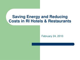 Saving Energy and Reducing Costs in RI Hotels & Restaurants