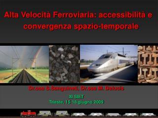 Alta Velocità Ferroviaria: accessibilità e convergenza spazio-temporale