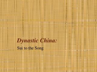 Dynastic China: