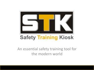 An essential safety training tool for the modern world