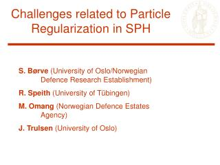 Challenges related to Particle Regularization in SPH