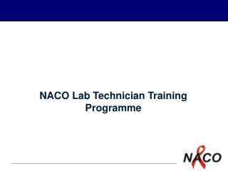 NACO Lab Technician Training Programme